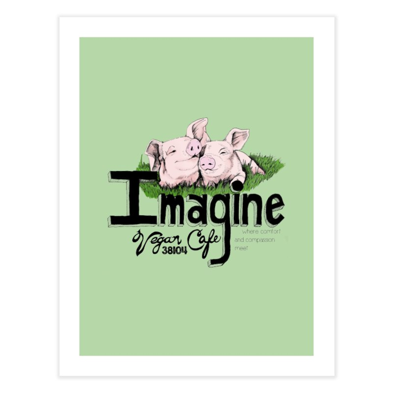 Imagine Piggy Shirt Home Fine Art Print by Imaginevegancafe's Artist Shop