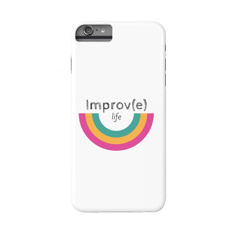 Improv Life Accessories Phone Case by Improv Parenting Shop