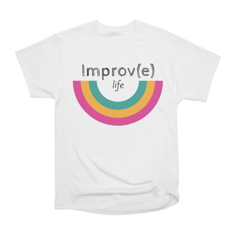 Improv Life Women's T-Shirt by Improv Parenting Shop