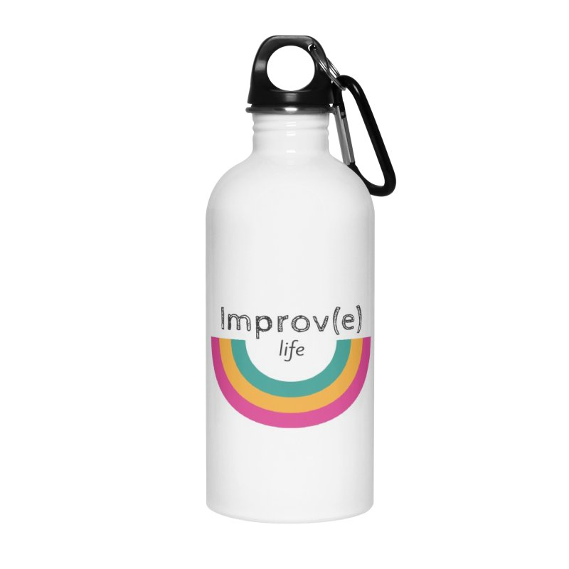 Improv Life in Water Bottle by Improv Parenting Shop