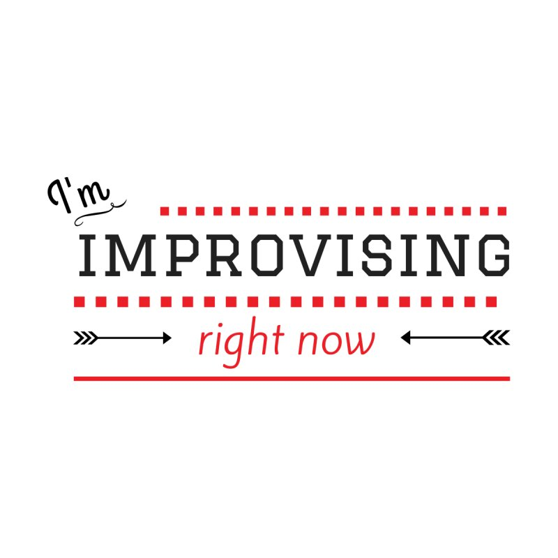 I'm Improvising Women's V-Neck by Improv Parenting Shop