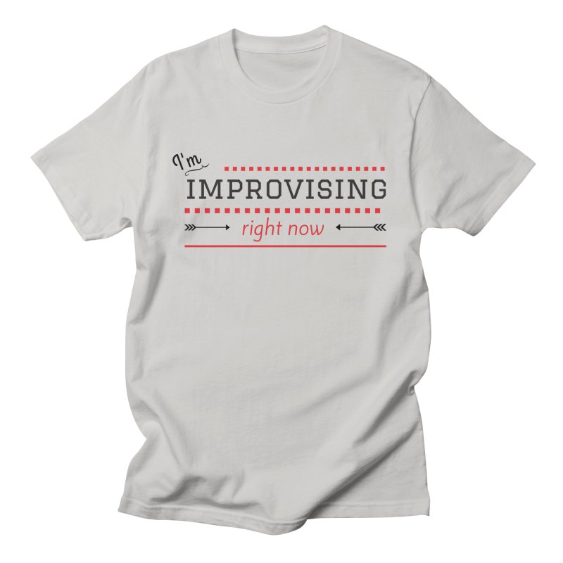 I'm Improvising Men's T-Shirt by Improv Parenting Shop
