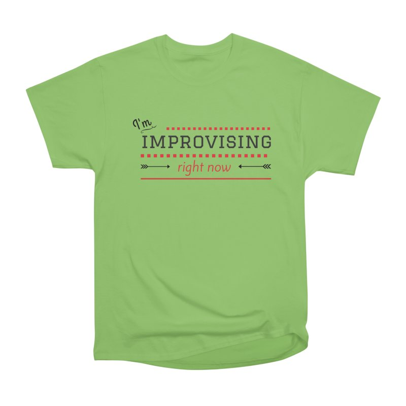 I'm Improvising Men's Heavyweight T-Shirt by Improv Parenting Shop