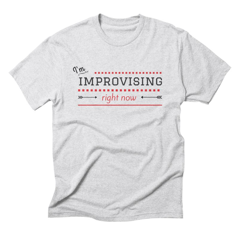 I'm Improvising Men's Triblend T-Shirt by Improv Parenting Shop