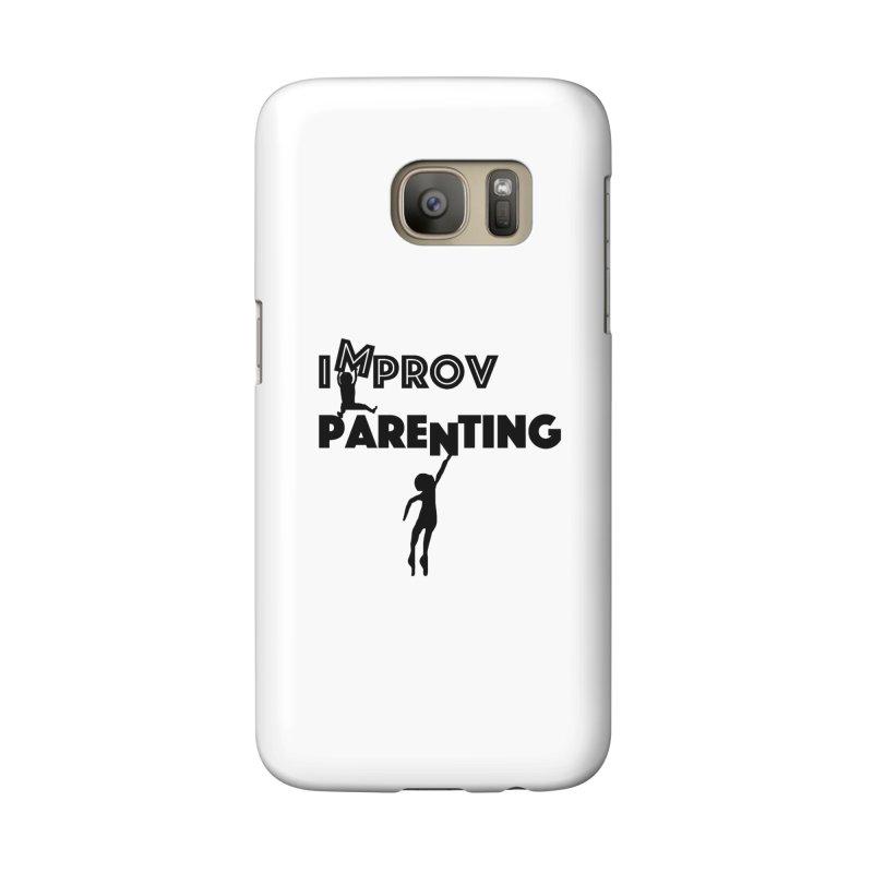 Improv Parenting Accessories Phone Case by Improv Parenting Shop