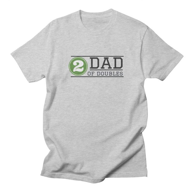 Dad of Doubles Men's Regular T-Shirt by Improv Parenting Shop