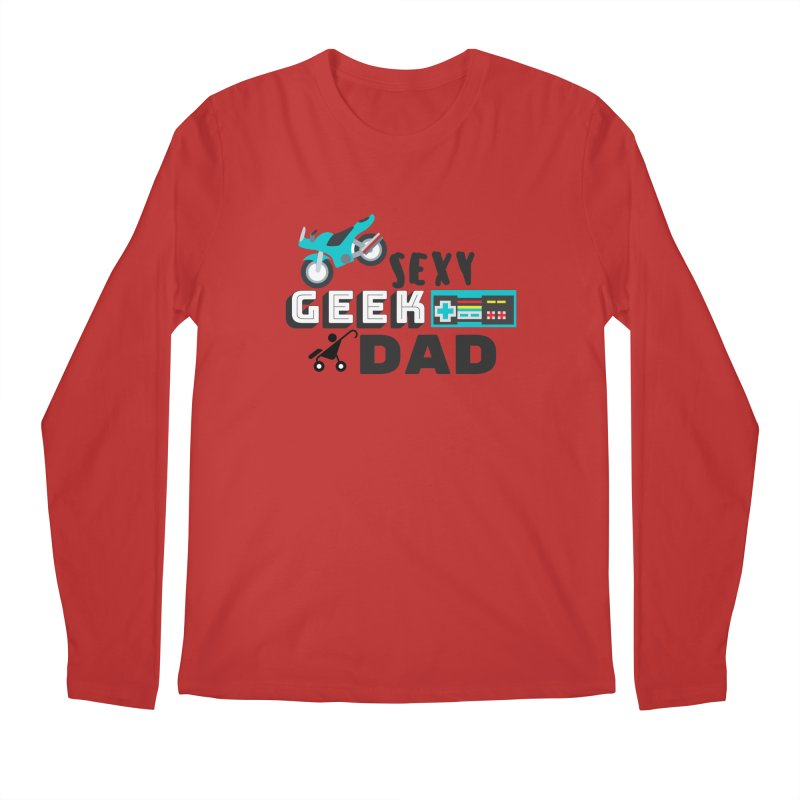 Sexy Geek Dad Men's Regular Longsleeve T-Shirt by Improv Parenting Shop