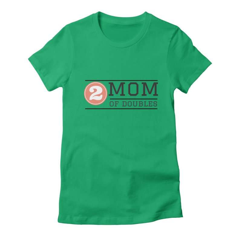 Mom of Doubles Women's T-Shirt by Improv Parenting Shop