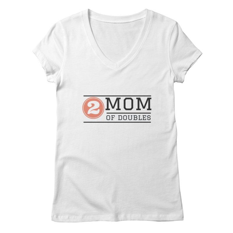 Mom of Doubles Women's Regular V-Neck by Improv Parenting Shop
