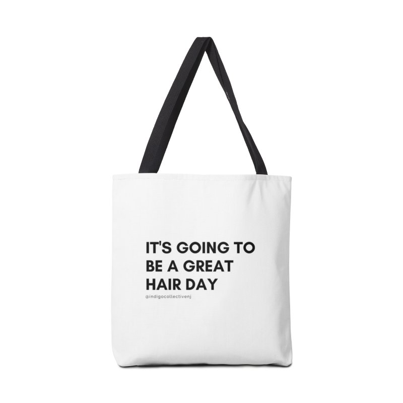 It's going to be a great hair day Accessories Bag by INDIGO COLLECTIVE