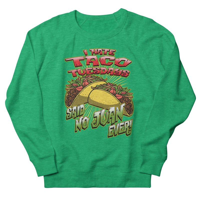 taco tuesday Women's Sweatshirt by Inkdwell's Artist Shop