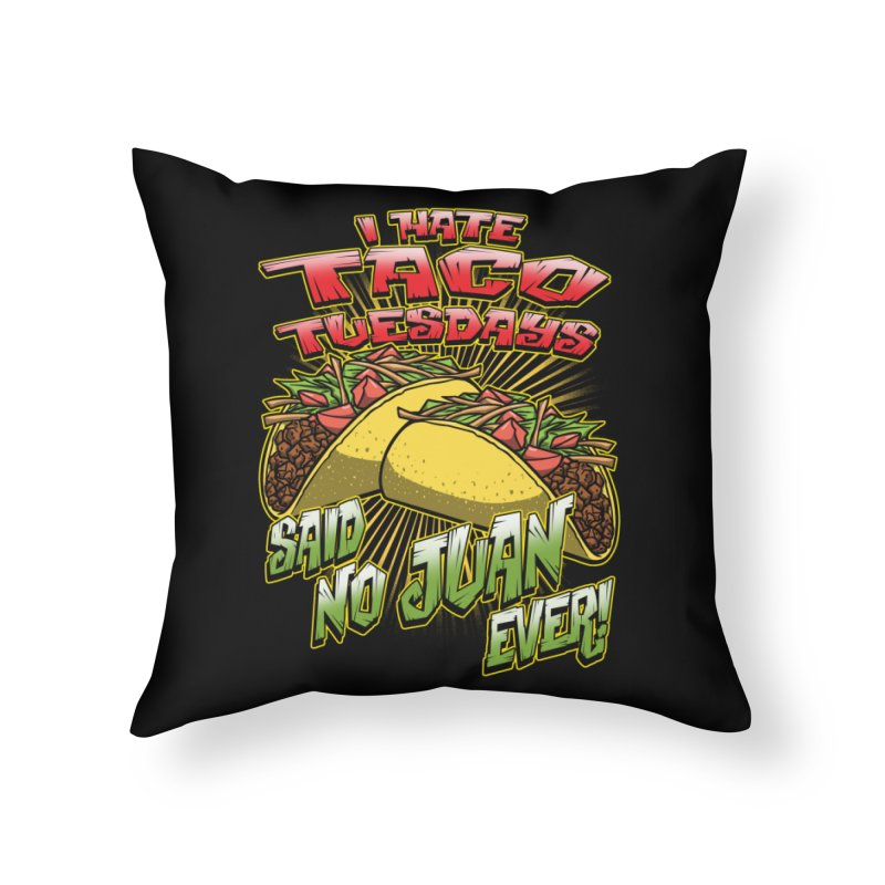 taco tuesday Home Throw Pillow by Inkdwell's Artist Shop