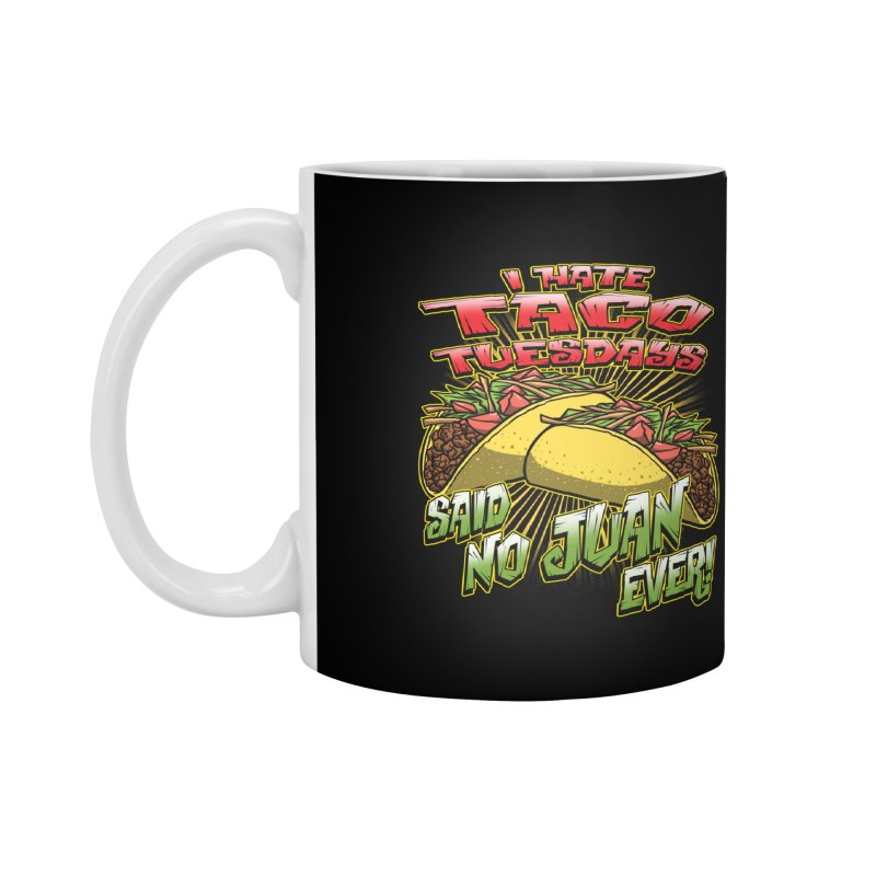 taco tuesday Accessories Mug by Inkdwell's Artist Shop