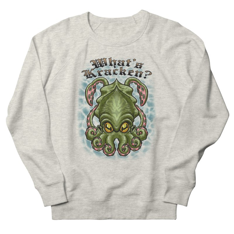 WHAT'S KRACKEN Women's Sweatshirt by Inkdwell's Artist Shop