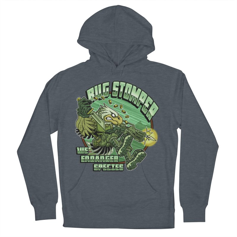 BUG STOMPER! Women's French Terry Pullover Hoody by Inkdwell's Artist Shop