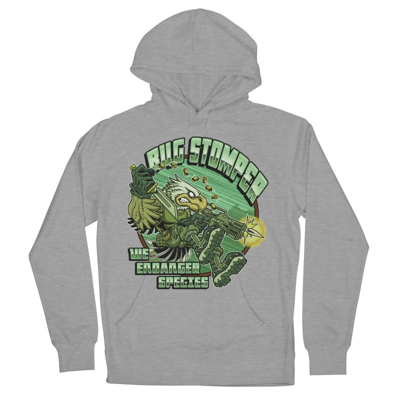 BUG STOMPER! Women's Pullover Hoody by Inkdwell's Artist Shop