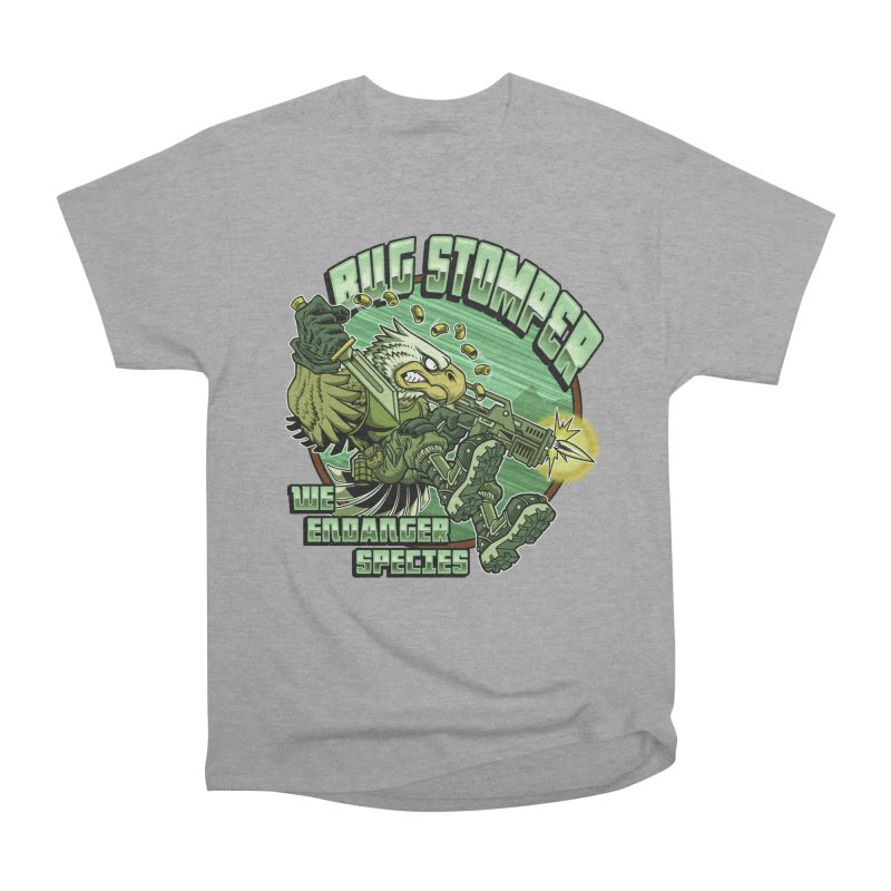 BUG STOMPER! Women's Heavyweight Unisex T-Shirt by Inkdwell's Artist Shop