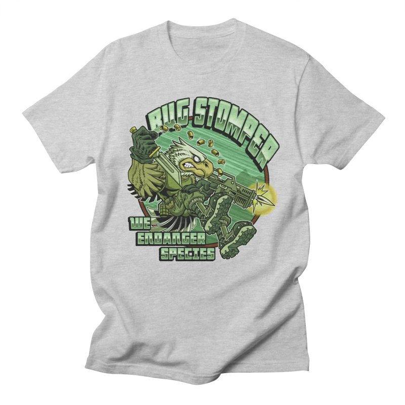 BUG STOMPER! Women's Regular Unisex T-Shirt by Inkdwell's Artist Shop