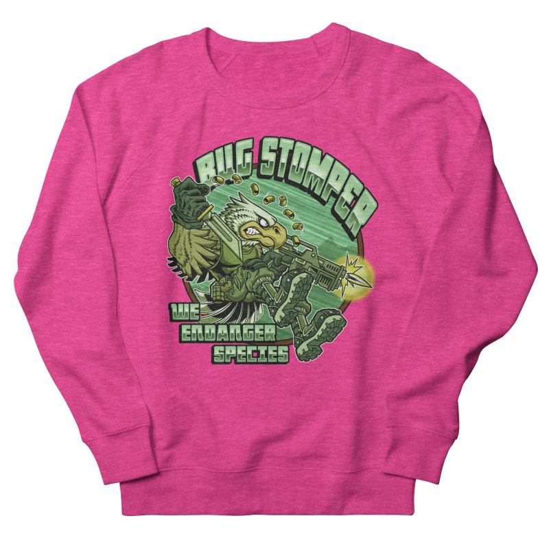 BUG STOMPER! Women's French Terry Sweatshirt by Inkdwell's Artist Shop