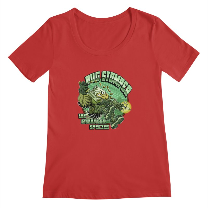 BUG STOMPER! Women's Regular Scoop Neck by Inkdwell's Artist Shop