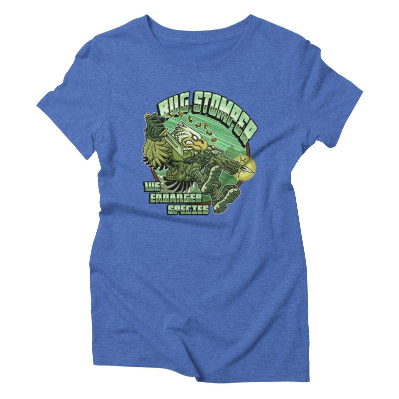 BUG STOMPER! Women's Triblend T-Shirt by Inkdwell's Artist Shop
