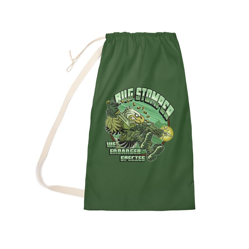BUG STOMPER! Accessories Laundry Bag Bag by Inkdwell's Artist Shop