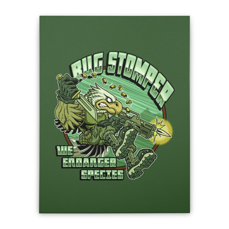 BUG STOMPER! Home Stretched Canvas by Inkdwell's Artist Shop