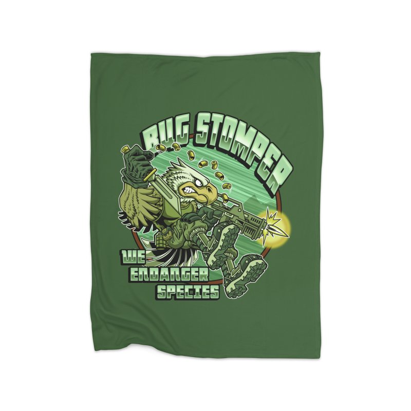 BUG STOMPER! Home Fleece Blanket Blanket by Inkdwell's Artist Shop