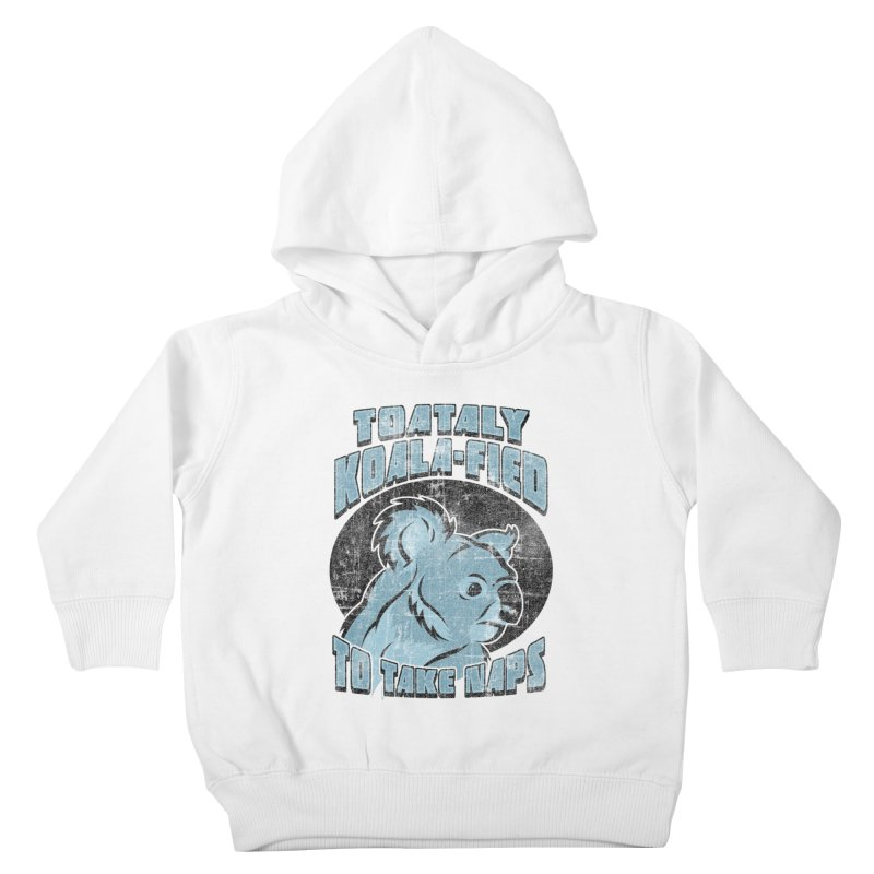 KOALAFIED Kids Toddler Pullover Hoody by Inkdwell's Artist Shop
