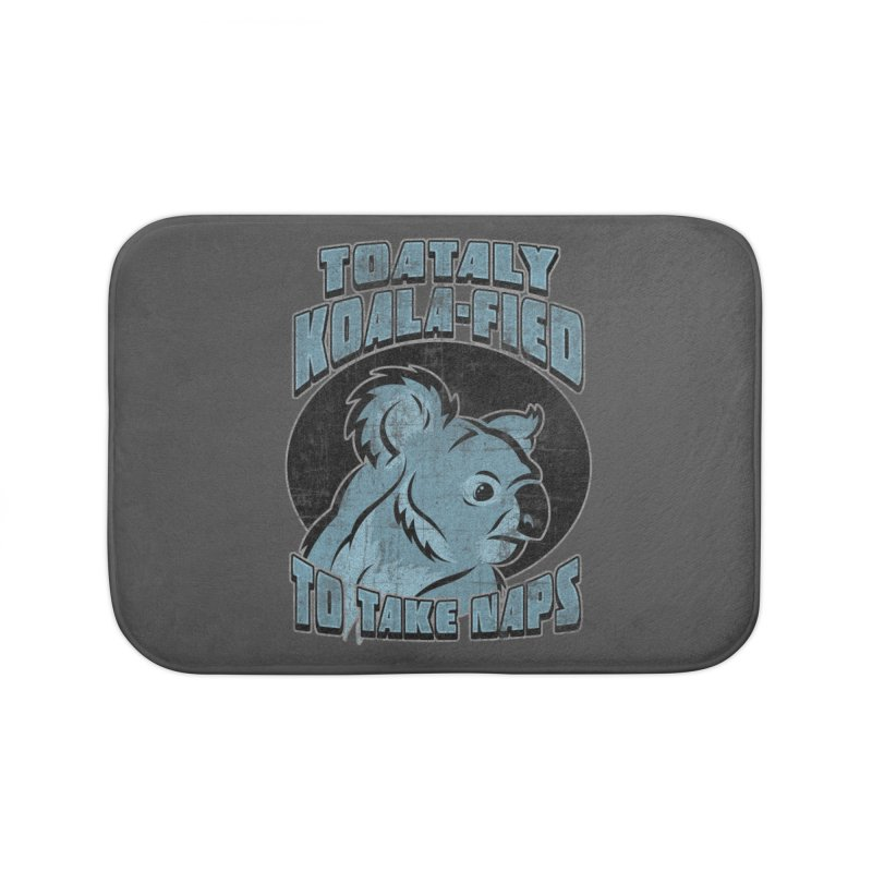 KOALAFIED Home Bath Mat by Inkdwell's Artist Shop