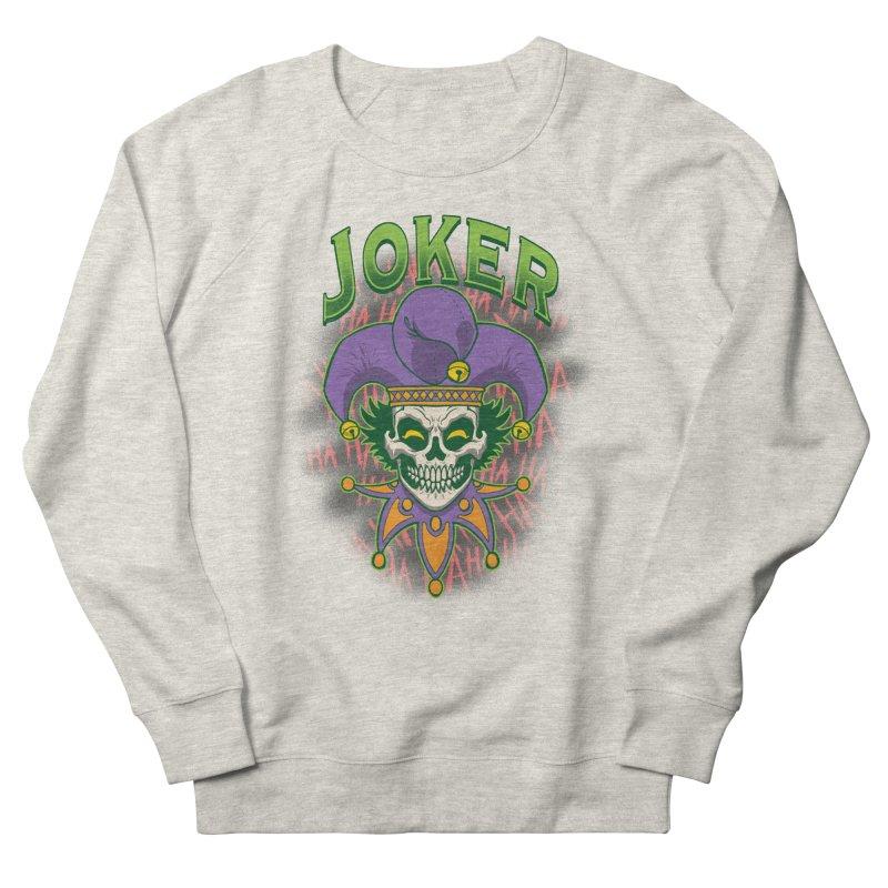 JOKER Women's French Terry Sweatshirt by Inkdwell's Artist Shop