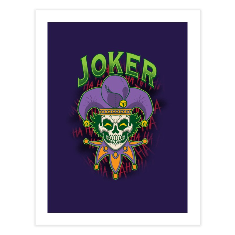 JOKER Home Fine Art Print by Inkdwell's Artist Shop