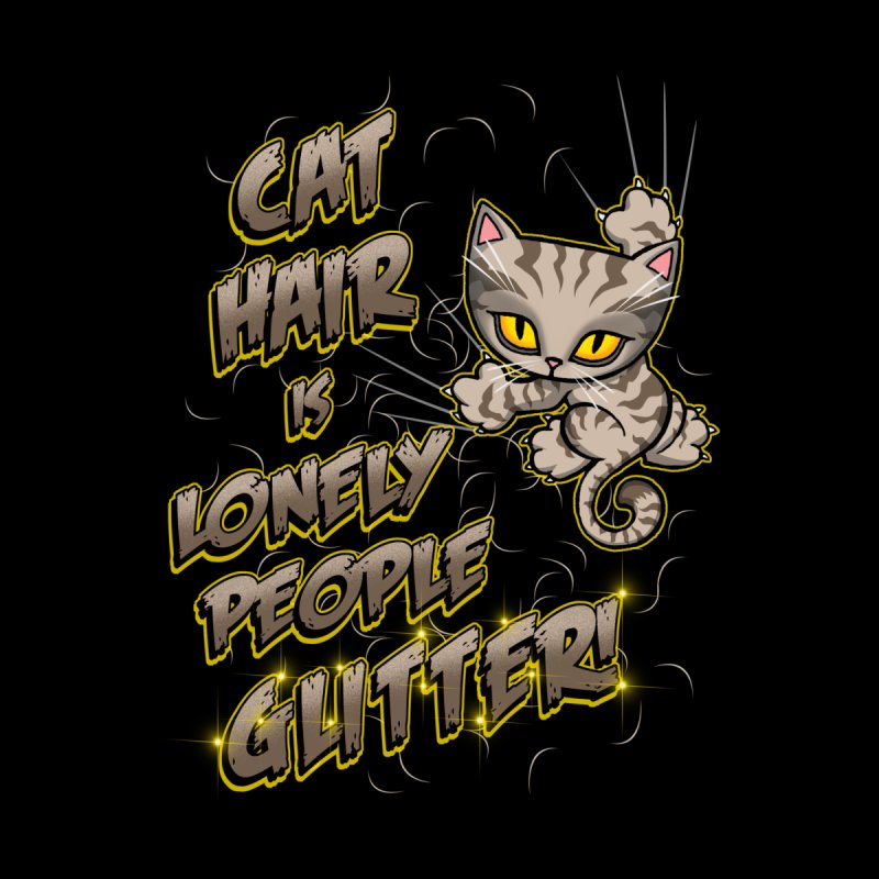 CAT HAIR!!! Men's T-Shirt by Inkdwell's Artist Shop