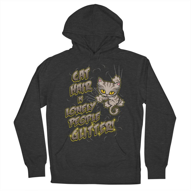 CAT HAIR!!! Women's French Terry Pullover Hoody by Inkdwell's Artist Shop
