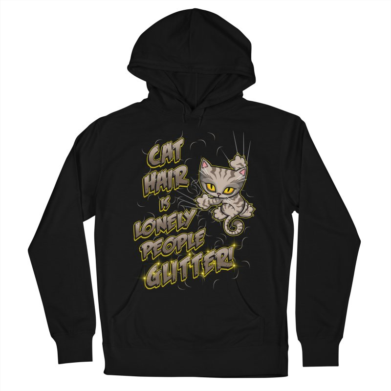CAT HAIR!!! Women's Pullover Hoody by Inkdwell's Artist Shop