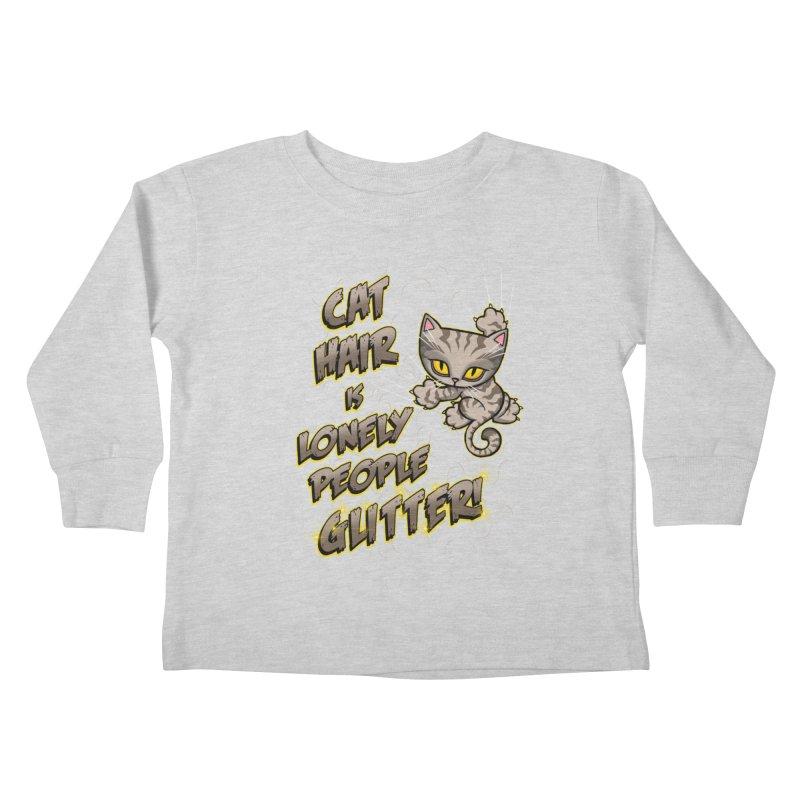 CAT HAIR!!! Kids Toddler Longsleeve T-Shirt by Inkdwell's Artist Shop