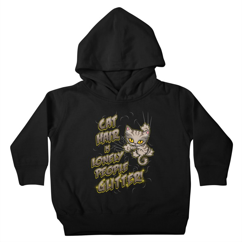 CAT HAIR!!! Kids Toddler Pullover Hoody by Inkdwell's Artist Shop