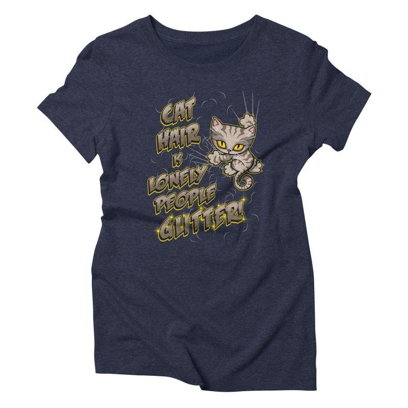 CAT HAIR!!! Women's Triblend T-Shirt by Inkdwell's Artist Shop