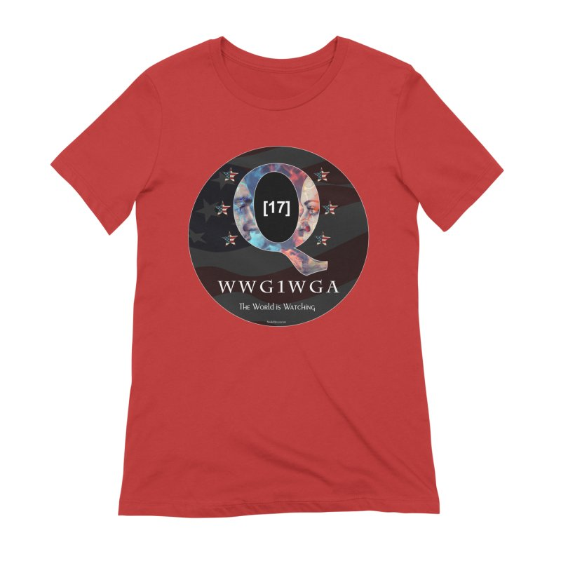 Q-Anon WWG1WGA The World is Watching Women's Extra Soft T-Shirt by InspiredPsychedelics's Artist Shop