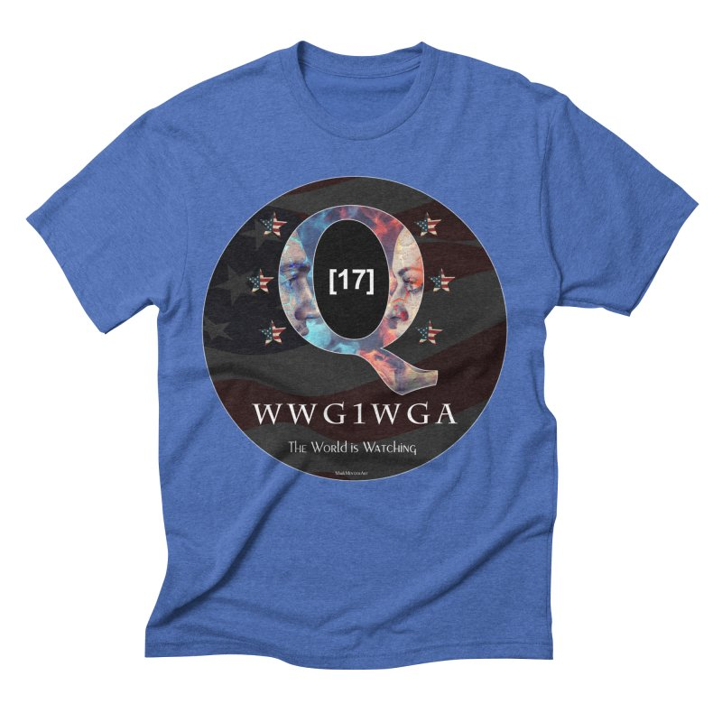 Q-Anon WWG1WGA The World is Watching Men's Triblend T-Shirt by InspiredPsychedelics's Artist Shop
