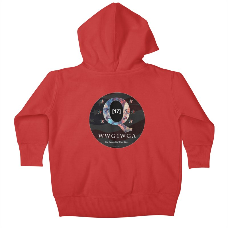 Q-Anon WWG1WGA The World is Watching Kids Baby Zip-Up Hoody by InspiredPsychedelics's Artist Shop