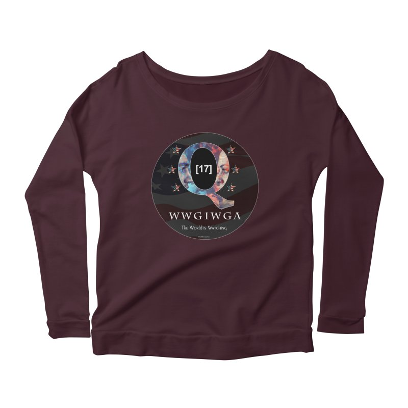 Q-Anon WWG1WGA The World is Watching Women's Scoop Neck Longsleeve T-Shirt by InspiredPsychedelics's Artist Shop