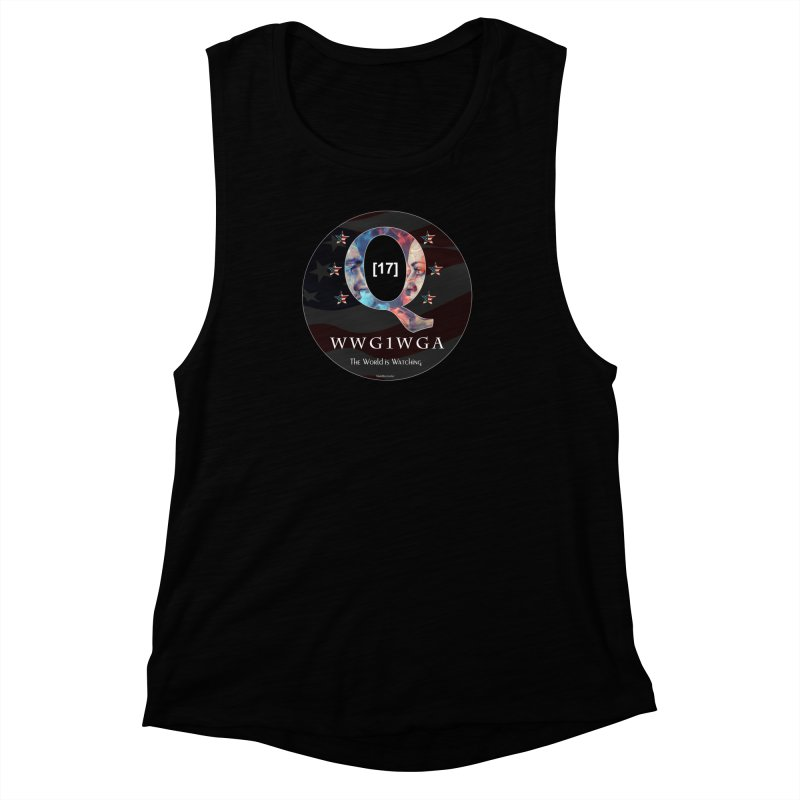 Q-Anon WWG1WGA The World is Watching Women's Muscle Tank by InspiredPsychedelics's Artist Shop