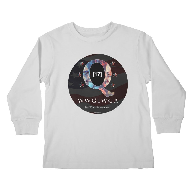 Q-Anon WWG1WGA The World is Watching Kids Longsleeve T-Shirt by InspiredPsychedelics's Artist Shop