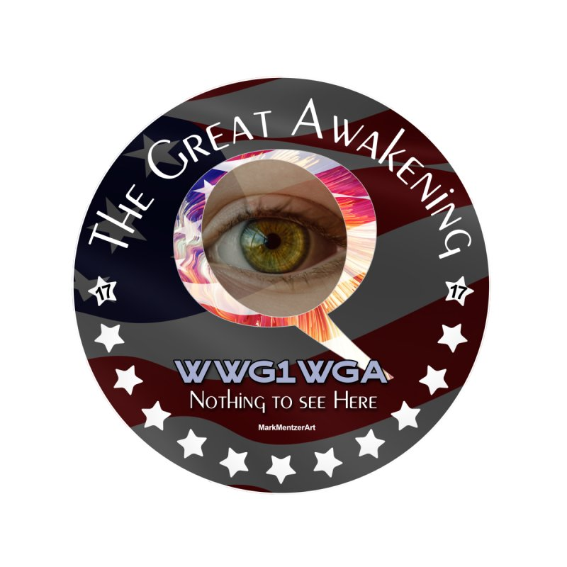 """Q-Anon """"The Great Awakening"""" Shirt (Nothing to see Here) by InspiredPsychedelics's Artist Shop"""