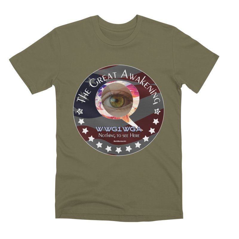 """Q-Anon """"The Great Awakening"""" Shirt (Nothing to see Here) Men's Premium T-Shirt by InspiredPsychedelics's Artist Shop"""