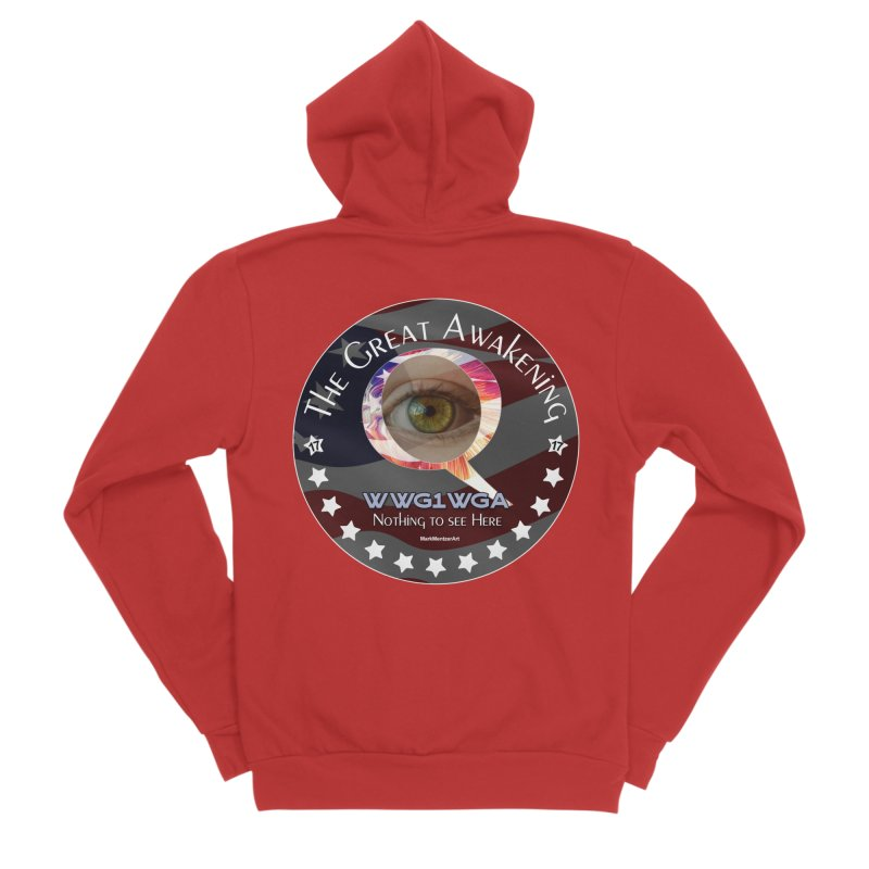 "Q-Anon ""The Great Awakening"" Shirt (Nothing to see Here) Men's Sponge Fleece Zip-Up Hoody by InspiredPsychedelics's Artist Shop"