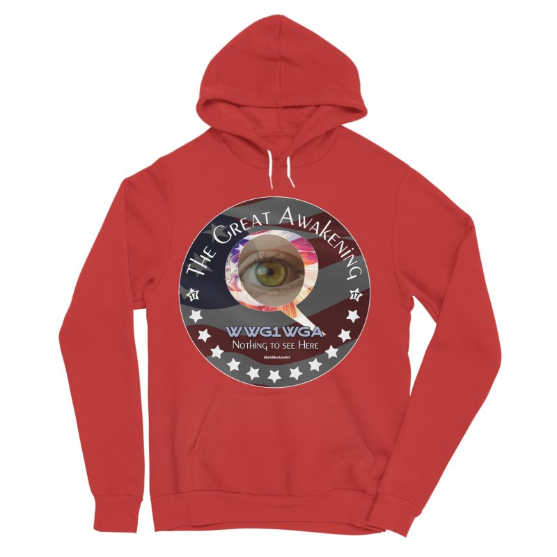 """Q-Anon """"The Great Awakening"""" Shirt (Nothing to see Here) Men's Sponge Fleece Pullover Hoody by InspiredPsychedelics's Artist Shop"""