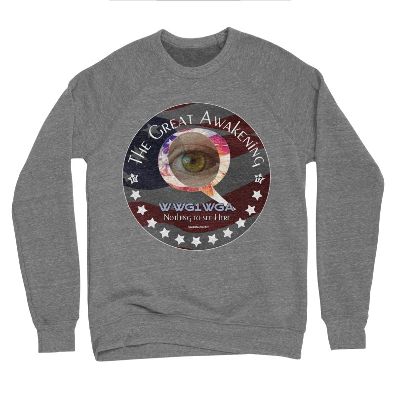 "Q-Anon ""The Great Awakening"" Shirt (Nothing to see Here) Women's Sponge Fleece Sweatshirt by InspiredPsychedelics's Artist Shop"