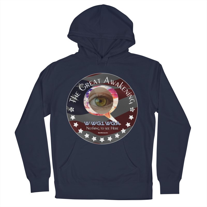 """Q-Anon """"The Great Awakening"""" Shirt (Nothing to see Here) Women's French Terry Pullover Hoody by InspiredPsychedelics's Artist Shop"""